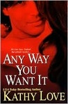 Any Way You Want It (New Orleans Vampires, #1)
