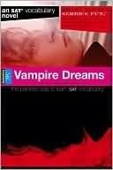 Vampire Dreams by SparkNotes