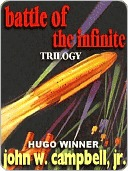 Read The Battle of the Infinite Trilogy (Arcot, Morey and Wade a.k.a. The Black Star #1-3) ePub by John W. Campbell Jr.