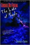 The Lake of Souls (Cirque Du Freak, #10)