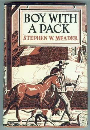 Boy With a Pack by Stephen W. Meader