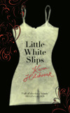 Little White Slips by Karen Hitchcock
