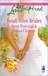 Small-Town Brides: A Dry Creek Wedding\A Mule Hollow Match (Dry Creek #15) (Mule Hollow Matchmakers #11)