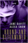 Bound and Determined by Jane Davitt