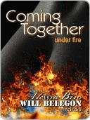 Coming Together Under Fire
