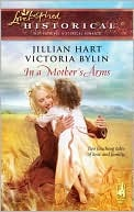 In a Mother's Arms by Jillian Hart