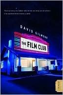 The Film Club by David Gilmour