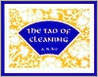 The Tao of Cleaning