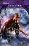 Last Wolf Hunting (Bloodrunners #2)