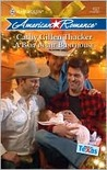 A Baby in the Bunkhouse (Made in Texas: Families of the Lone Star State #2)