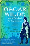 Oscar Wilde and a Death of No Importance: A Mystery