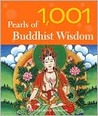 1,001 Pearls of Buddhist Wisdom