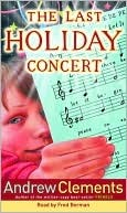 Last holiday Concert by Andrew Clements