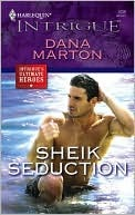 Sheik Seduction by Dana Marton