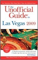 The Unofficial Guide to Las Vegas 2009 by Bob Sehlinger