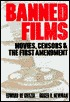 Banned Films: Movies, Censors, And The First Amendment