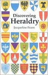 Discovering Heraldry (Shire Discovering)