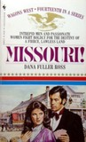 Missouri! (Wagons West, #14)