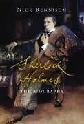 Sherlock Holmes: The Unauthorized Biography