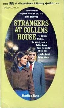Strangers at Collins House (Dark Shadows #3)