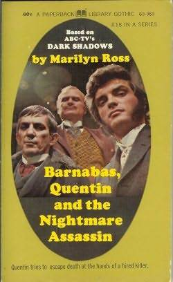 Barnabas, Quentin and the Nightmare Assassin (Dark Shadows, #18)