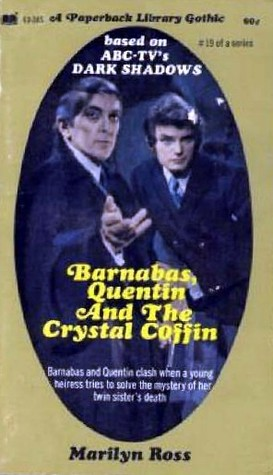 Barnabas, Quentin and the Crystal Coffin (Dark Shadows #19)
