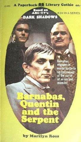 Download free Barnabas, Quentin and the Serpent (Dark Shadows #24) PDF