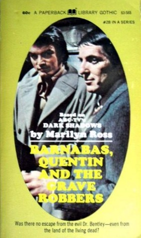 Barnabas, Quentin and the Grave Robbers (Dark Shadows #28)