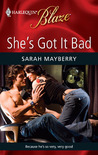 She's Got It Bad (Harlequin Blaze, #464)