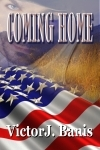 Coming Home by Victor J. Banis