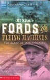 Fords and Flying Machines by Patricia Bernard