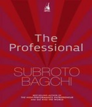 The Professional by Subroto Bagchi
