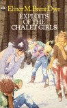 Exploits of the Chalet Girls (The Chalet School, #9)