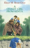 A Chalet Girl from Kenya by Elinor M. Brent-Dyer