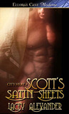 Scott's Satin Sheets (City Heat, #4)