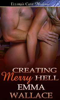 Creating Merry Hell by Emma Wallace