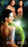 Creating Chemistry (Creations #3)