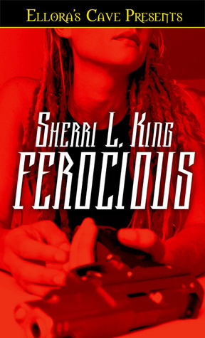 Ferocious by Sherri L. King