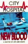 New Blood (City Hospital, #1)