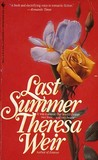 Last Summer by Theresa Weir