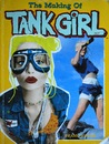 The Making Of &quot;Tank Girl&quot;