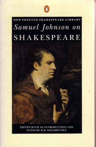 preface to shakespeare by samuel johnson essays And pictures about samuel johnson in his preface johnson praises shakespeare and the idler, a collection of his essays, in 1761 although johnson.