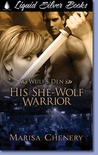 His She-Wolf Warrior (Wulf's Den, #5)