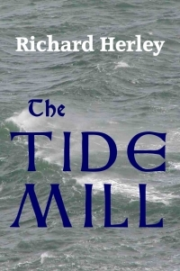 The Tide Mill by Richard Herley