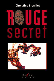 Rouge secret by Chrystine Brouillet