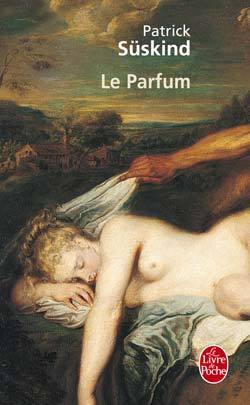 Le Parfum by Patrick Sskind