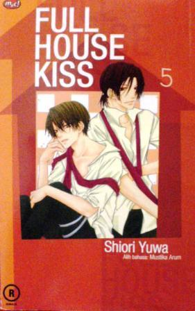 Full House Kiss Vol. 5 by Shiori Yuwa