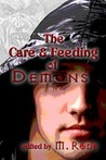 The Care and Feeding of Demons by M. Rode