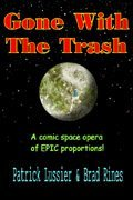 Gone With The Trash by Patrick Lussier