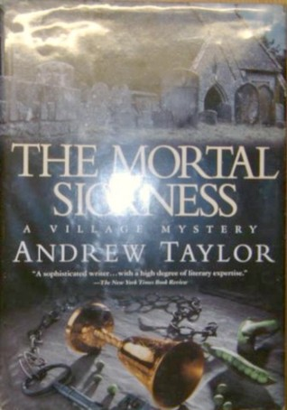 The Mortal Sickness (Lydmouth, #2)